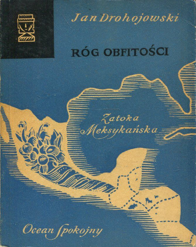 Drohojowski M.: Róg obfitości - Antykwariat Skrypt